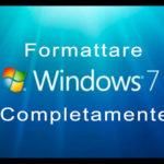 Formattare Windows 7 Completamente